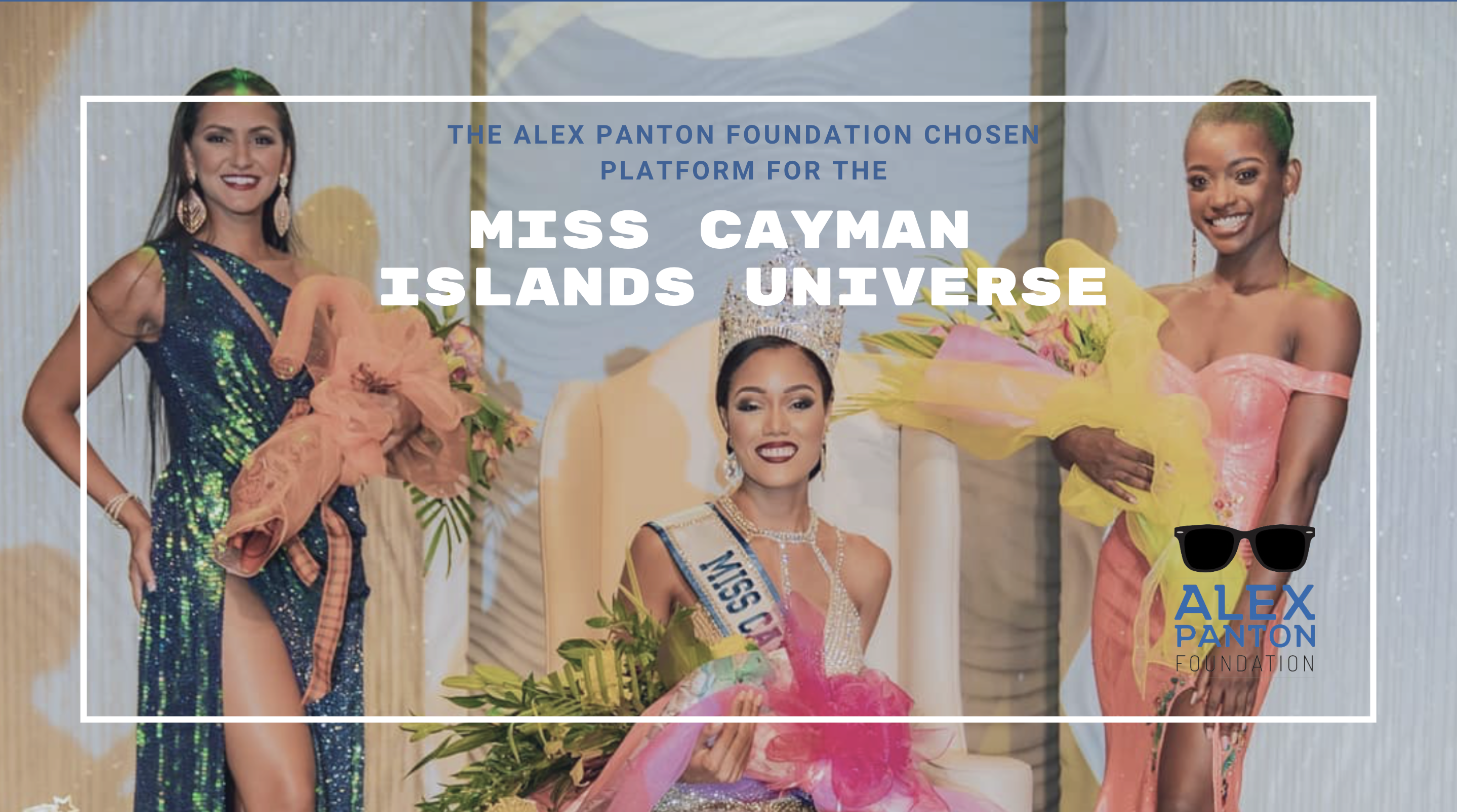 Recap of Miss Cayman Islands Universe & Upcoming APF Events