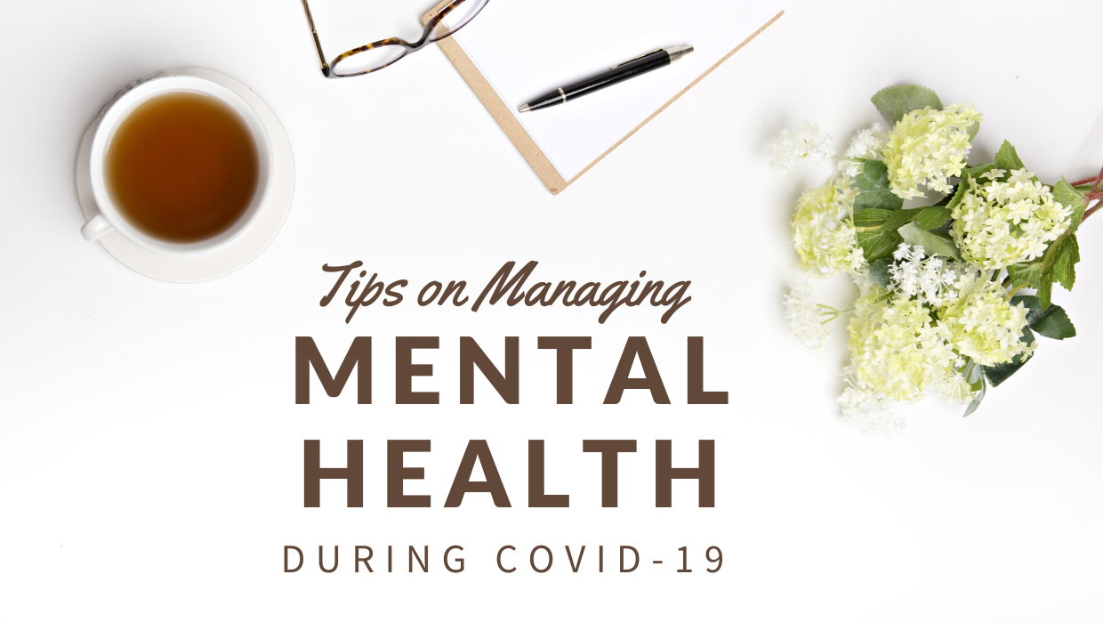 Tips on Managing Mental Health During COVID-19
